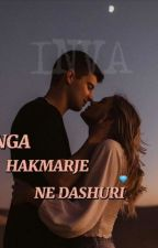NGA HAKMARRJE NE DASHURI by Invaaaa