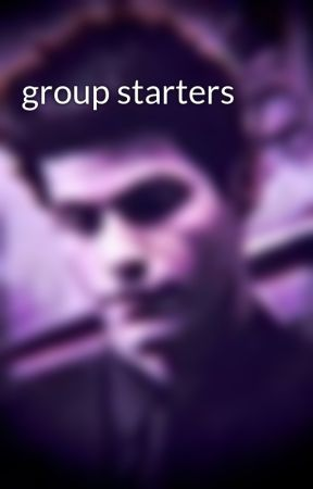 group starters  by NAILHAMMERS