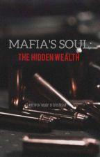 Mafia's Soul: The Hidden Wealth ni tayswift679