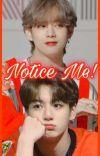 Notice Me! - TaeKook AU cover