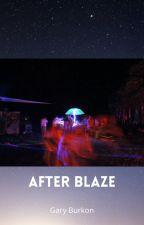 After Blaze by purplebike