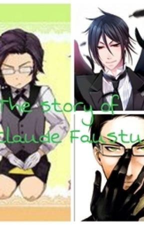 The Story of Claude Faustus by LarryandSebaCiel
