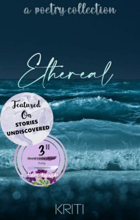 ethereal | a poetry collection by -kritiwrites