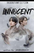 INNOCENT {TAEKOOK} by jungkookoieee