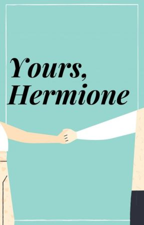 Yours, Hermione by co_ffeebreath