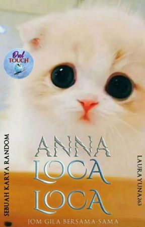 Anna Loca Loca by Laurayuna263