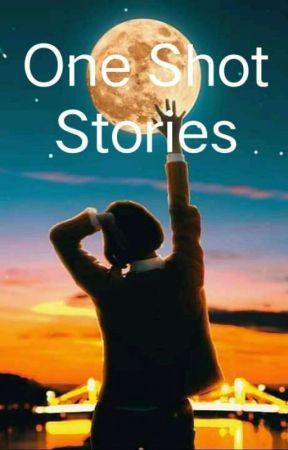 ONE SHOT STORIES by ThaLiyan