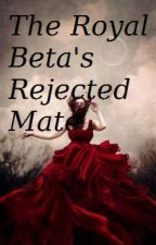 Royal beta's rejected mate by silpa6