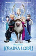 Dilowanie we Frozenie z Elise   ~ DE Fanfiction ~ by DilerkiElise