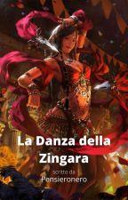 La Danza della Zingara. di Pensieronero1987