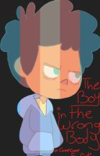 The Boy With The Wrong Body by GrayishGalaxies