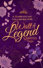 WattALegend: Quorin Saga by Fantasy