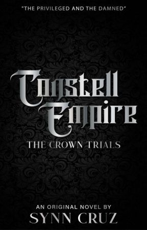 Constell Empire: The Crown Trials by synnicals
