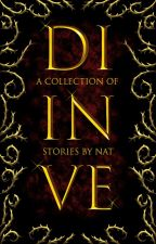 Divine   A Collection of Stories by sunkissed-girl