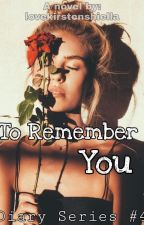 To Remember You by lovekirstenshiella