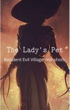 𝚃𝚑𝚎 𝙻𝚊𝚍𝚢'𝚜 𝙿𝚎𝚝 ~ resident evil village OC one-shots. by basically_bell