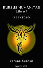 Rursus Humanitas Libro I - Reinicio // PUBLICADA EN AMAZON de losuarez0311