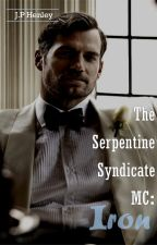 The Serpentine Syndicate MC: Iron by JPHenley