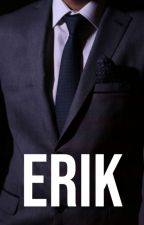 Erik's Crime - COMPLETE  by RMHealy