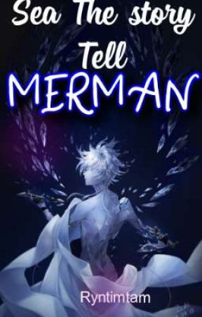 Sea The Story Tell: MERMAN by Ryntimtam