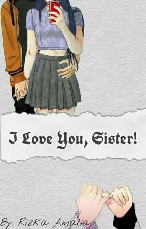 I Love You, Sister! by Arirozani