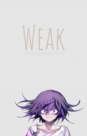 Weak [Shuichi X Kokichi Postgame AU] by Sand_Boi