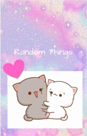 Random Stuff by Slytherin_Heiress11