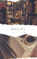maux n°2 by -romantico