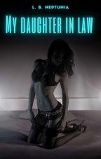 (18+) My daughter in law  by --lovebug--