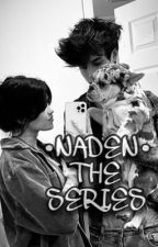 NADEN - The Series by Jxdnsmuts