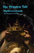 The Princess Tale by BeyoncaFarley