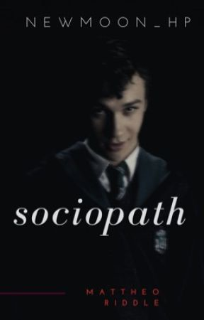 Sociopath - Mattheo Riddle by newmoon_hp