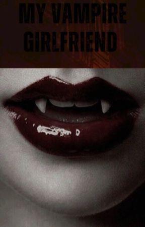 My girlfriend's a vampire  by Spicym0th