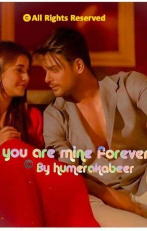 you are mine forever ❤️ by humerakabeer786