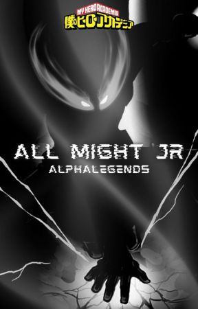 MY HERO ACADEMIA: ALL MIGHT JR by AlphaLegend5