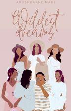 Wildest Dream-A Bollywood Social Media Drama by floatinghearts_