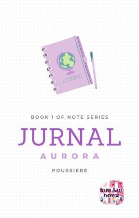 Jurnal Aurora by ppoussiere