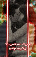 Together Again (Bucky Barnes x Reader) by ChaoticLizzieAngel