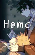 Home. (A Bakudeku Fanfic) by OohYuhGetIt11