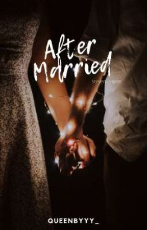 After Married by Queenbyyy_