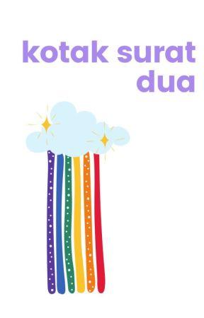 [2021] Kotak Surat LGBTQIAP+ Indonesia Edisi Dua by WattpadLGBTQ-ID