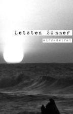 Letzten Sommer | ✈︎ by aircadetrat