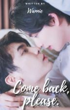 Come Back Please {MG} by wan195