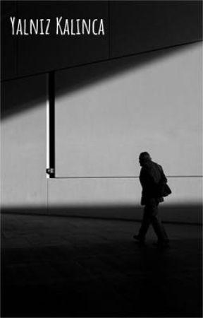 Yalnız Kalınca by Equuee