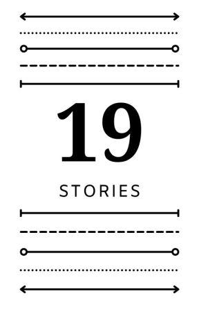19 Stories - An Anthology by nadiasandas3