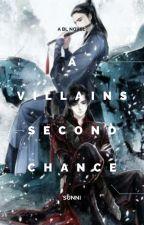 A villains second chance [BL] by LoveGood102