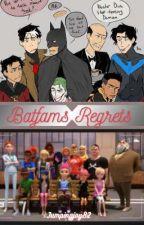 Batfams Regrets by Jumpingjoy82