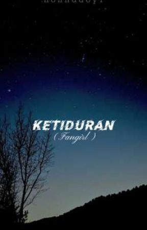 Ketiduran (Fangirl) by mwhistory14