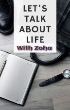 Let's Talk About Life With Zingo by Zingo_S