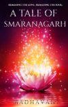 A Tale Of Smaranāgarh  cover